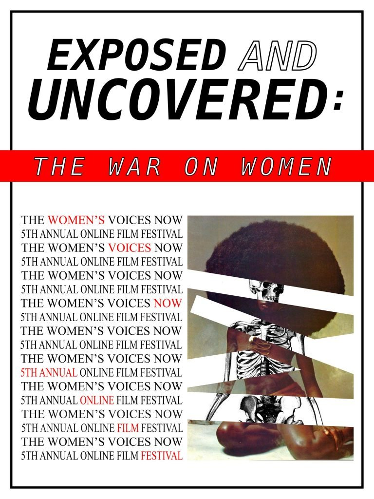 Exposed and Uncovered: The War on Women